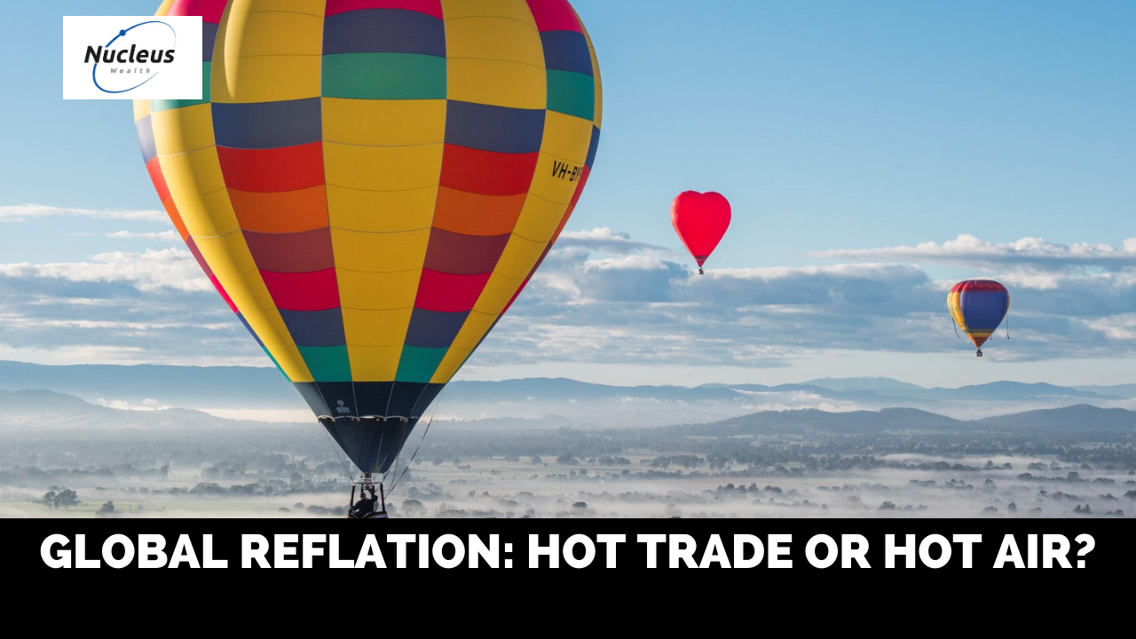 Global Reflation: hot trade or hot air