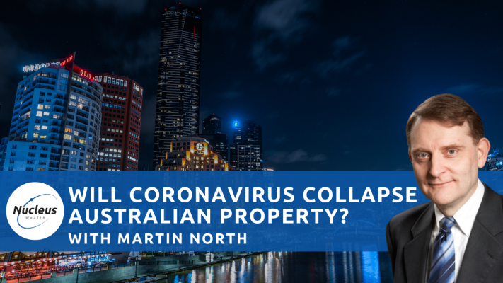 Martin North will Coronavirus collapse Australian Property