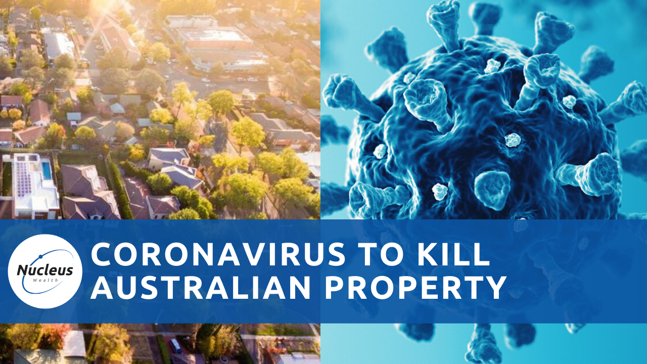 Coronavirus and Australian Property