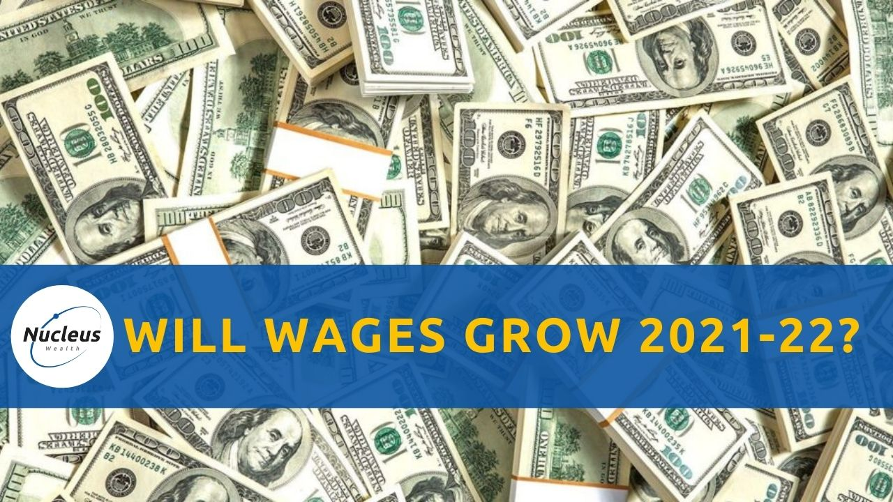 Will wages grow in 2021 2022 thumbnail